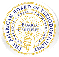 Certified by The American Board of Periodontology